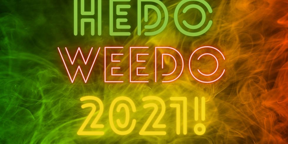 Hedo, Weedo 2021