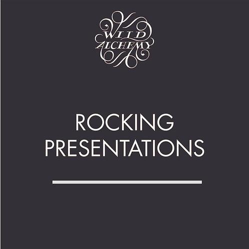 ROCKING PRESENTATIONS