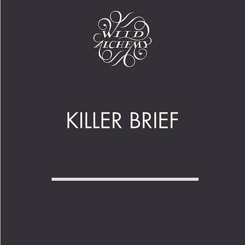 KILLER BRIEFS