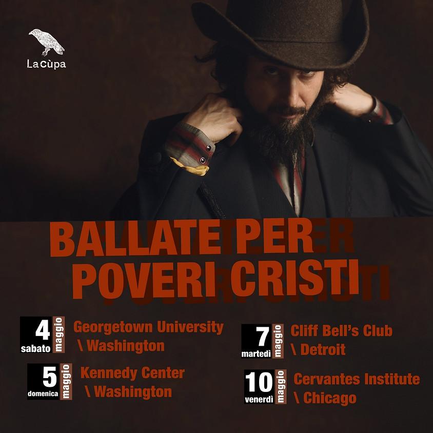 BALLATE PER POVERI CRISTI – AMERICAN TOUR