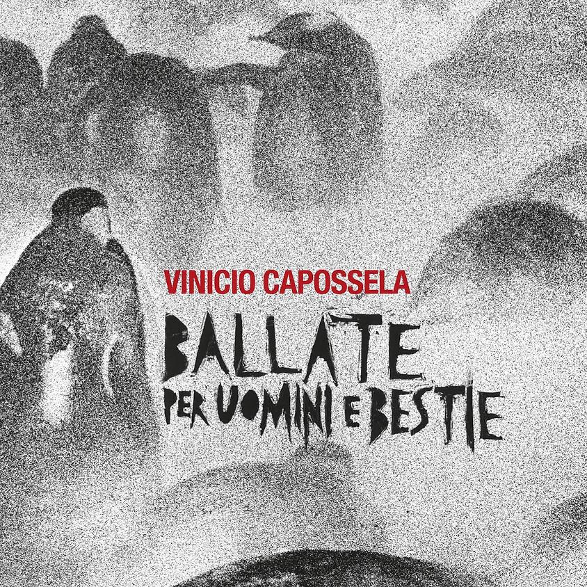 """VINICIO CAPOSSELA VINCE LA TARGA TENCO 2019 PER IL MIGLIOR DISCO IN ASSOLUTO CON """"BALLATE PER UOMINI E BESTIE"""""""