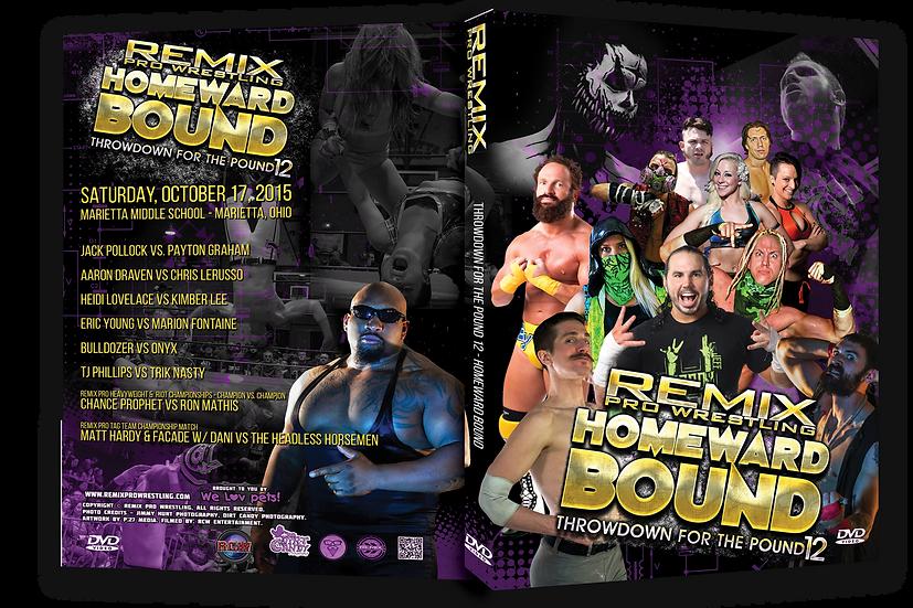 Remix Pro - Throwdown for the Pound 12 - 2-disc set!