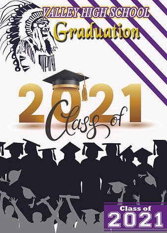 VALLEY HIGH SCHOOL 2021 GRADUATION