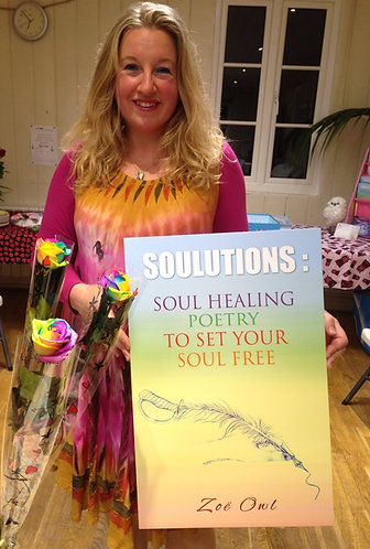 SOULutions: Soul Healing Poetry To Set Your Soul Free