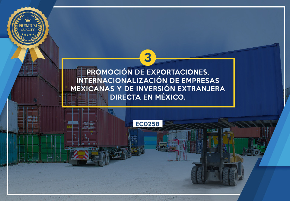 Promoción de exportaciones, internacionalización de empresas mexicanas y de la inversión extranjera directa en México.