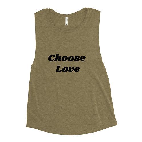 Ladies' Muscle Tank - Choose Love