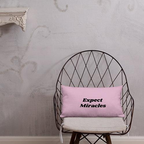 Premium Pillow- Expect Miracles