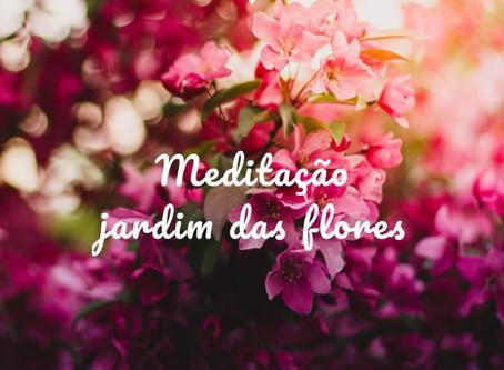 Meditação Jardim das Flores