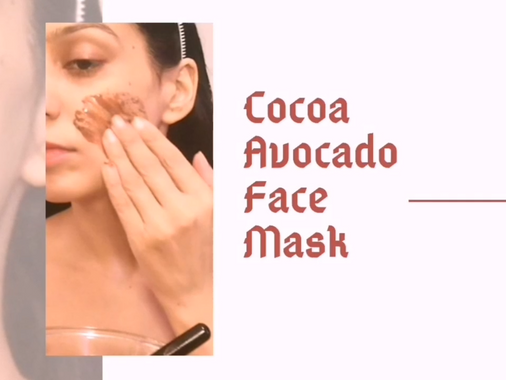 Cocoa and Avocado Butter Face Mask