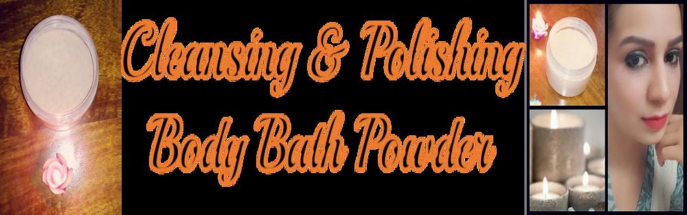 Cleansing & Polishing Body Bath Powder Featured Image