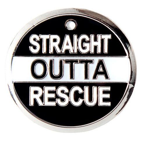 Straight Outta Rescue Tag