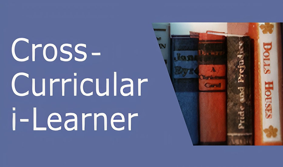 Cross-Curricular i-Learner 跨學科英文平台—透過跨學科內容(科學、歷史、地理、時事、藝術、經濟、通識)學習優質英語