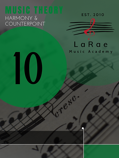 Music Theory Level 10 - Harmony & Counterpoint