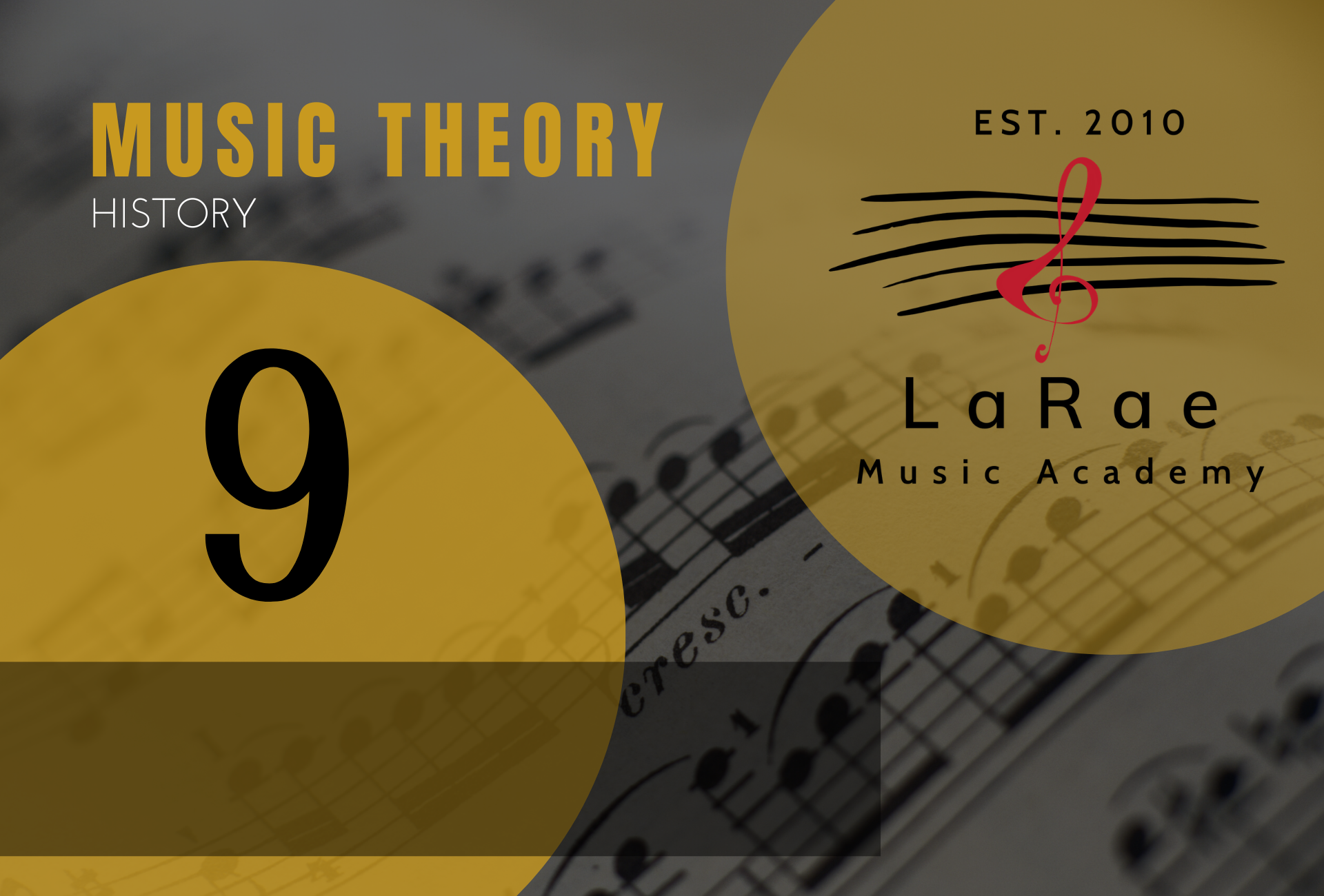 Music Theory Level 9 History