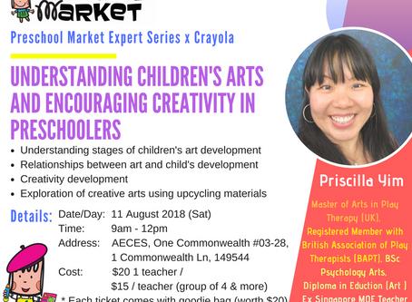 EXPERT SERIES: UNDERSTANDING CHILDREN'S ARTS AND ENCOURAGING CREATIVITY IN PRESCHOOLERS
