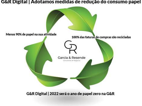 G&R Digital   Adotamos medidas de redução do consumo papel