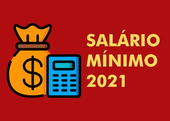 Novo salário mínimo nacional para 2021