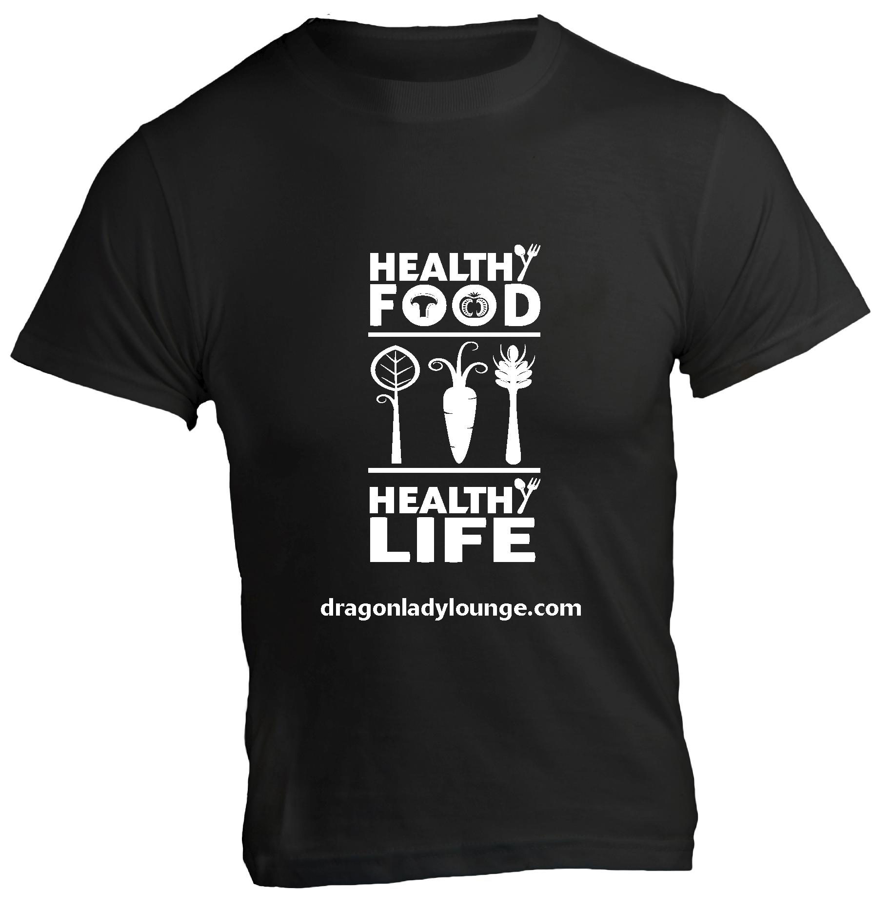 Healthy Food Life Shirt BW
