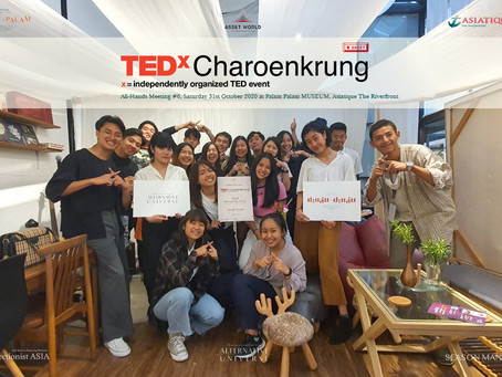 TEDxCharoenkrung - All-Hands Meeting #6 at Palam Palam MUSEUM at Asiatique