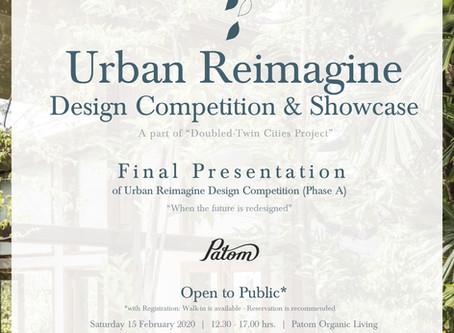 INVITATION: Urban Reimagine Design Competition & Showcase 2020 * Final Presentation (Phase A)