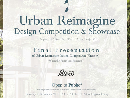 INVITATION: Urban Reimagine Design Competition & Showcase 2020 * Final Presentation (Phase A)