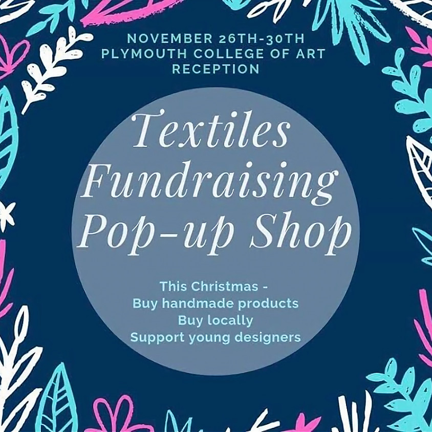 Textiles Fundraising Pop-Up Gift Shop!