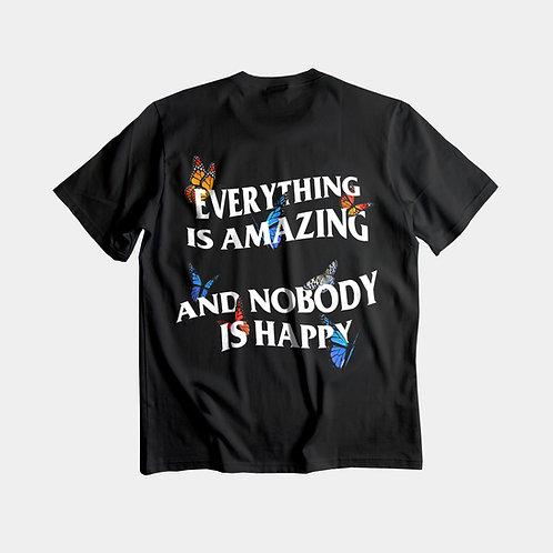 NOBODY IS HAPPY - Black tee