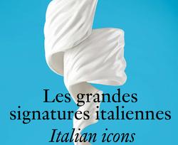 Les grandes signatures italiennes