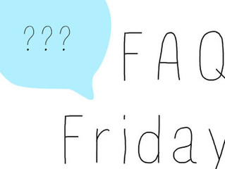 FAQ Friday!