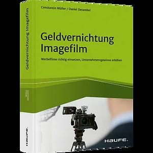 Buch Geldvernichtung Imagefilm Haufe.web