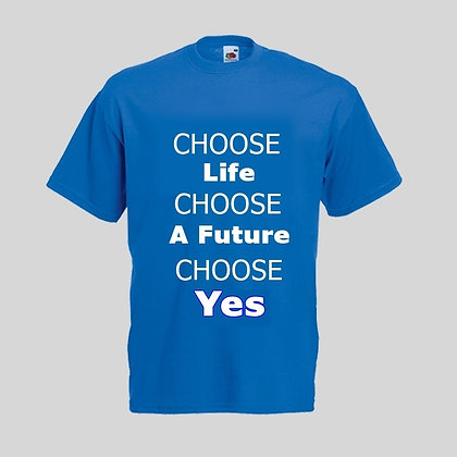 Choose Yes T-Shirt
