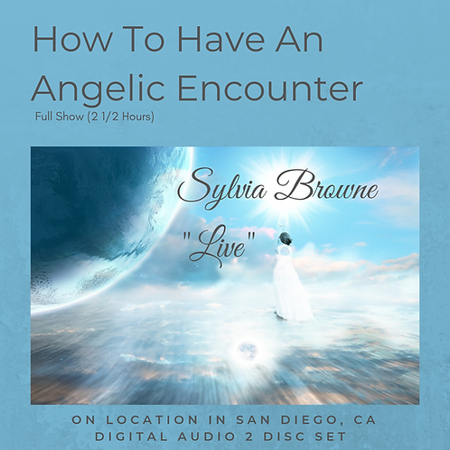 How To Have An Angelic Encounter
