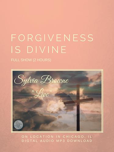 Forgiveness is Divine