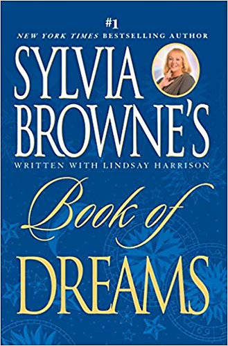 Book Of Dreams By Sylvia Browne & Lindsay Harrison