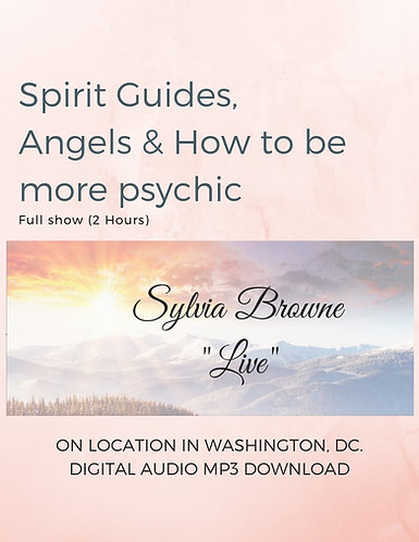 Spirit Guides, Angels & How To Be More Psychic