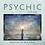 Thumbnail: Psychic Infusion - Rejuvenate The Mind & Body