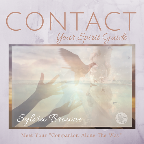 "Contact Your Spirit Guide - Meet Your ""Companion Along The Way"""
