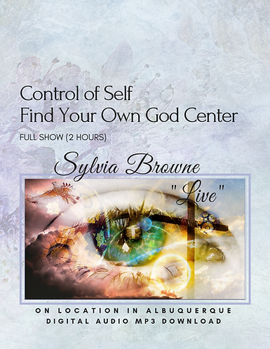 Control of Self & Find Your Own God Center