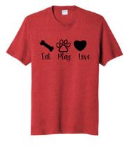 T-Shirt Eat Play Love
