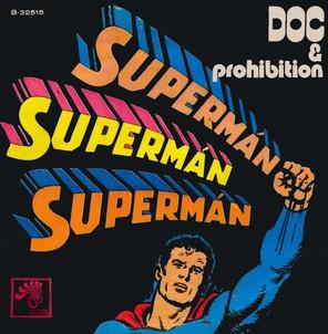 Superman, de Doc & Prohibition