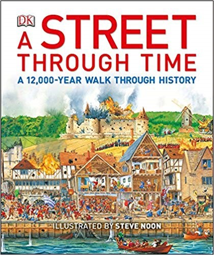 A STREET THROUGH TIME A 12,000 YEAR WALK