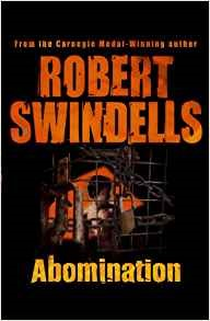 ROBERT SWINDELLS ABOMINATION