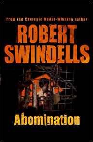 ROBERT SWINDELLS ABOMINATION