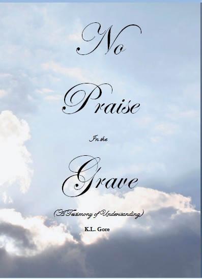 No Praise In The Grave (E-Book)
