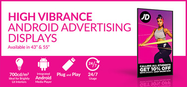 High Vibrance Android Advertising Displa