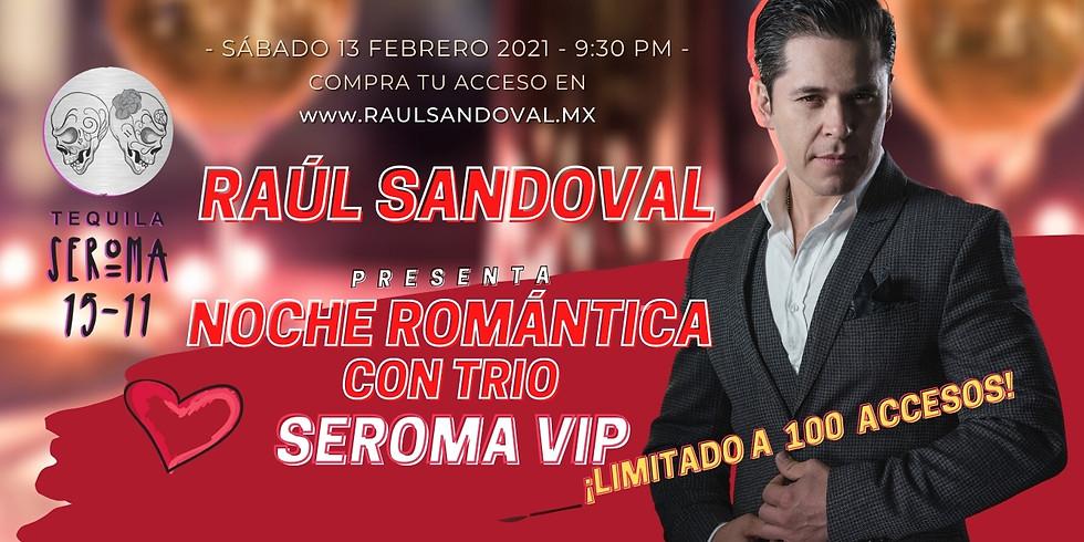 NOCHE ROMÁNTICA CON TRIO - SEROMA VIP ONLINE -