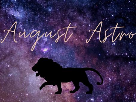 August Astro ♌︎🌝♍︎