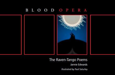 Blood Opera: The Raven Tango Poems