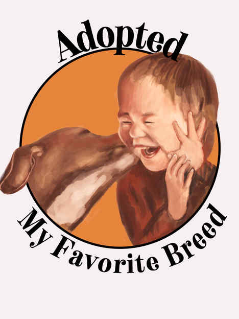 Adopted, My Favorite Breed