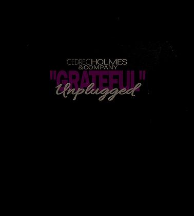 "Ced Holmes ""Grateful"" Unplugged"